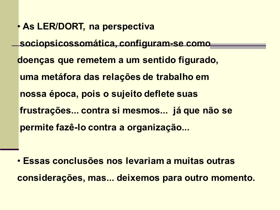 As LER/DORT, na perspectiva