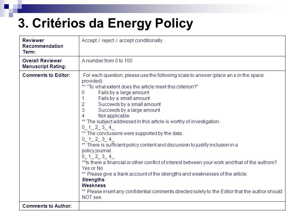 3. Critérios da Energy Policy