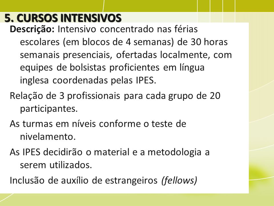 5. CURSOS INTENSIVOS
