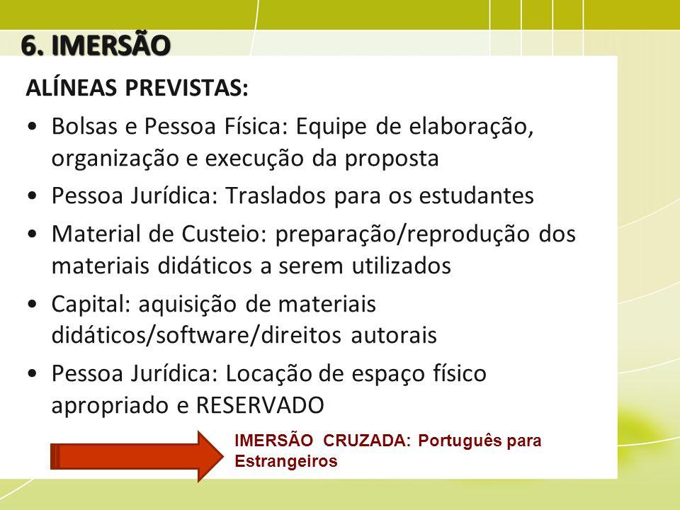 6. IMERSÃO ALÍNEAS PREVISTAS: