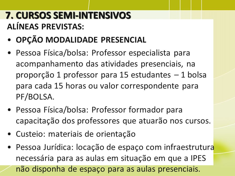 7. CURSOS SEMI-INTENSIVOS