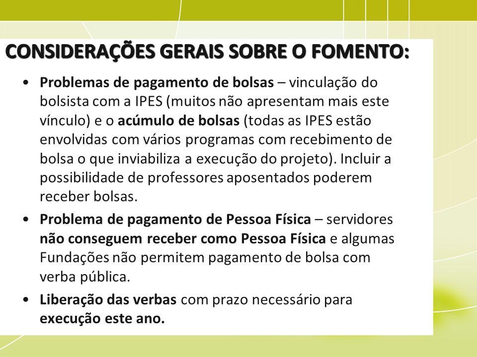 CONSIDERAÇÕES GERAIS SOBRE O FOMENTO: