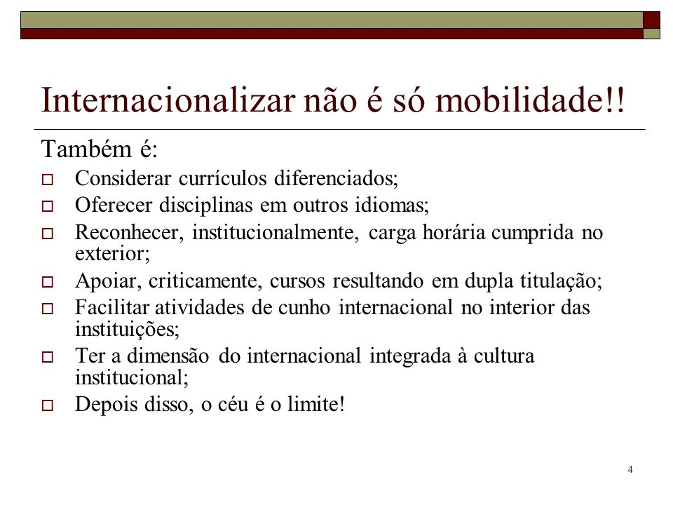 Internacionalizar não é só mobilidade!!