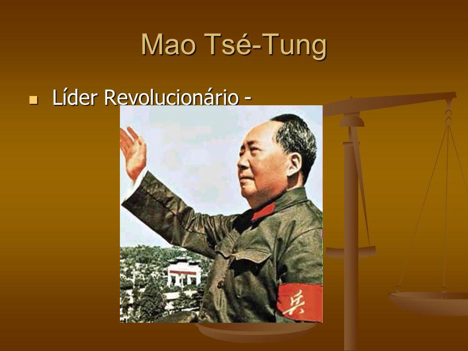 Mao Tsé-Tung Líder Revolucionário -