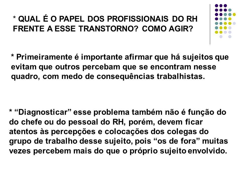 QUAL É O PAPEL DOS PROFISSIONAIS DO RH FRENTE A ESSE TRANSTORNO