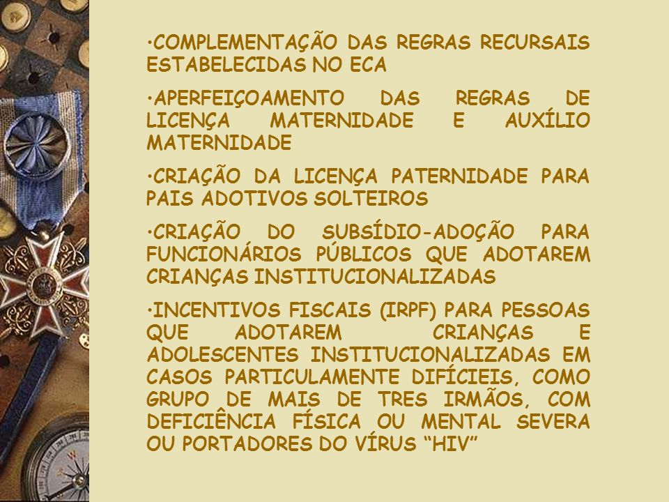 COMPLEMENTAÇÃO DAS REGRAS RECURSAIS ESTABELECIDAS NO ECA