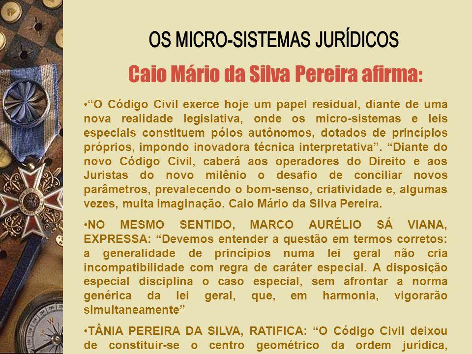 Caio Mário da Silva Pereira afirma: