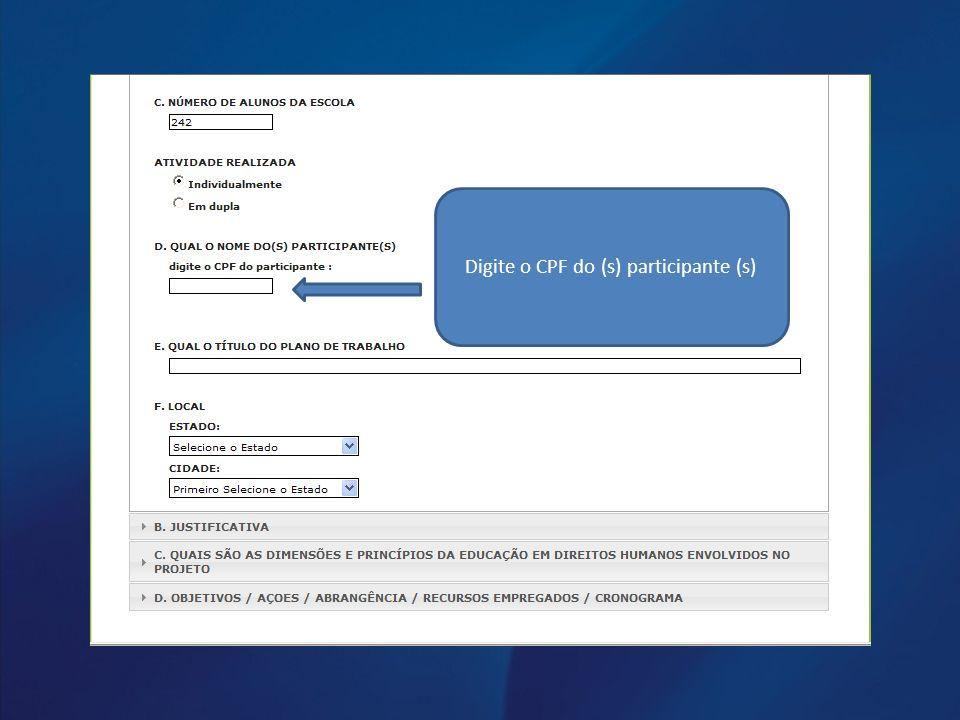Digite o CPF do (s) participante (s)