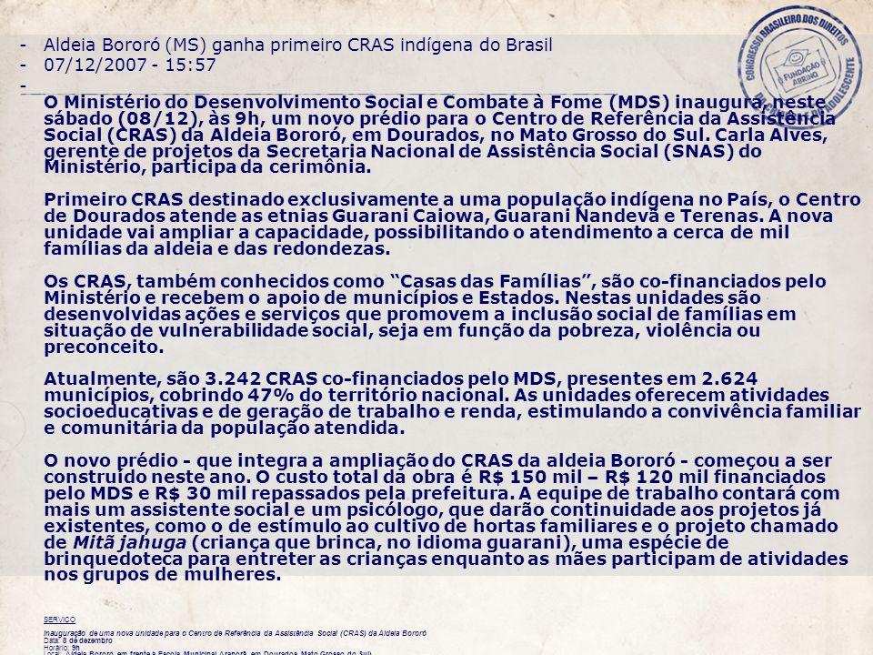 Aldeia Bororó (MS) ganha primeiro CRAS indígena do Brasil