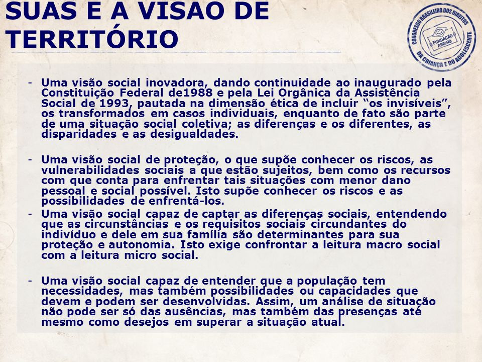 SUAS E A VISÃO DE TERRITÓRIO