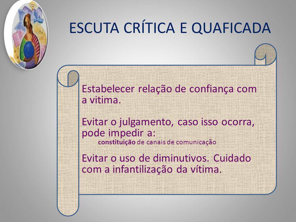 ESCUTA CRÍTICA E QUAFICADA EX