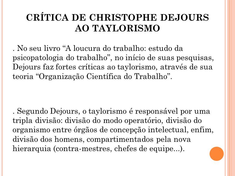 CRÍTICA DE CHRISTOPHE DEJOURS AO TAYLORISMO