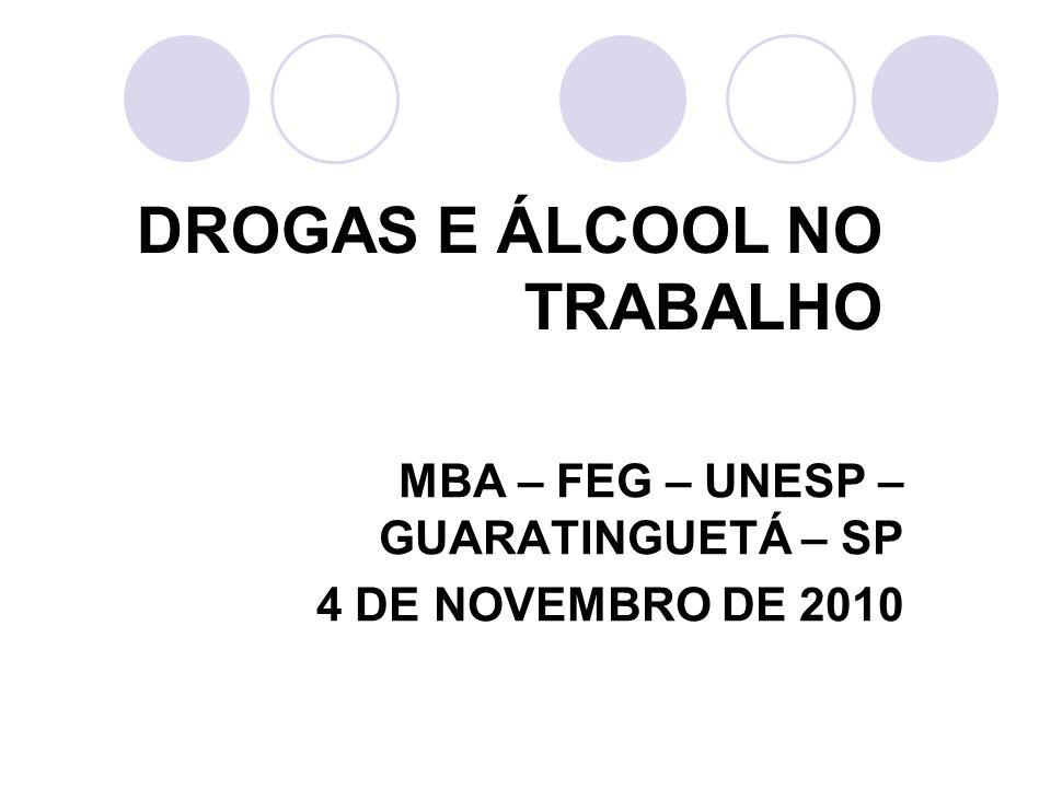 DROGAS E ÁLCOOL NO TRABALHO