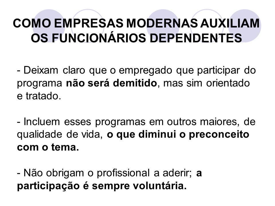 COMO EMPRESAS MODERNAS AUXILIAM OS FUNCIONÁRIOS DEPENDENTES