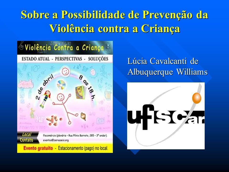 Sobre a Possibilidade de Prevenção da Violência contra a Criança