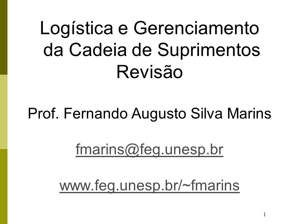 Logística e Gerenciamento da Cadeia de Suprimentos Revisão Prof