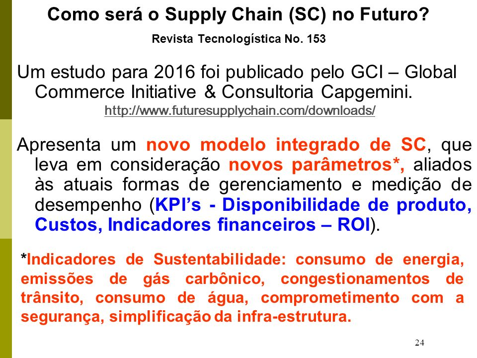 Como será o Supply Chain (SC) no Futuro Revista Tecnologística No. 153