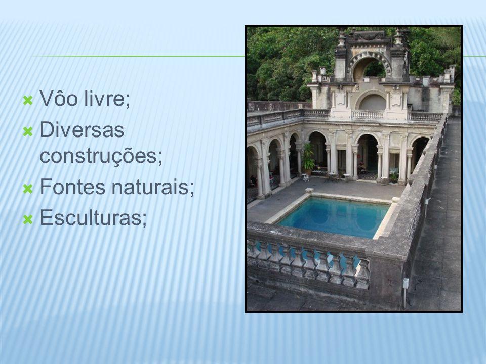 Vôo livre; Diversas construções; Fontes naturais; Esculturas;