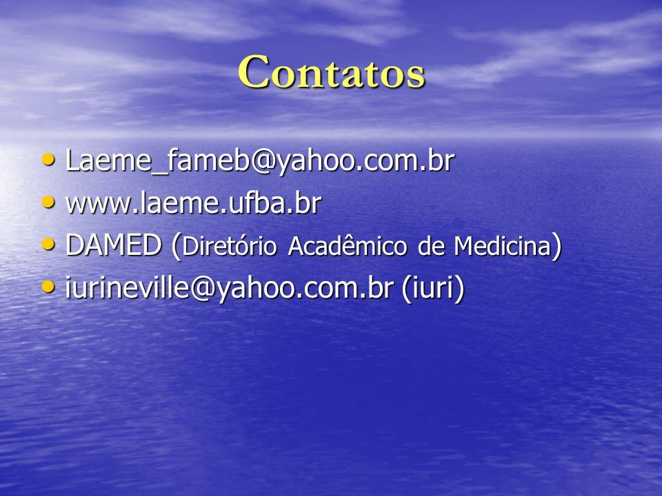 Contatos Laeme_fameb@yahoo.com.br www.laeme.ufba.br