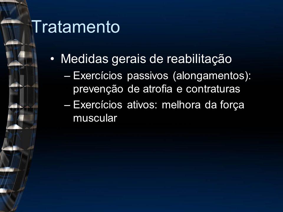 Tratamento Medidas gerais de reabilitação