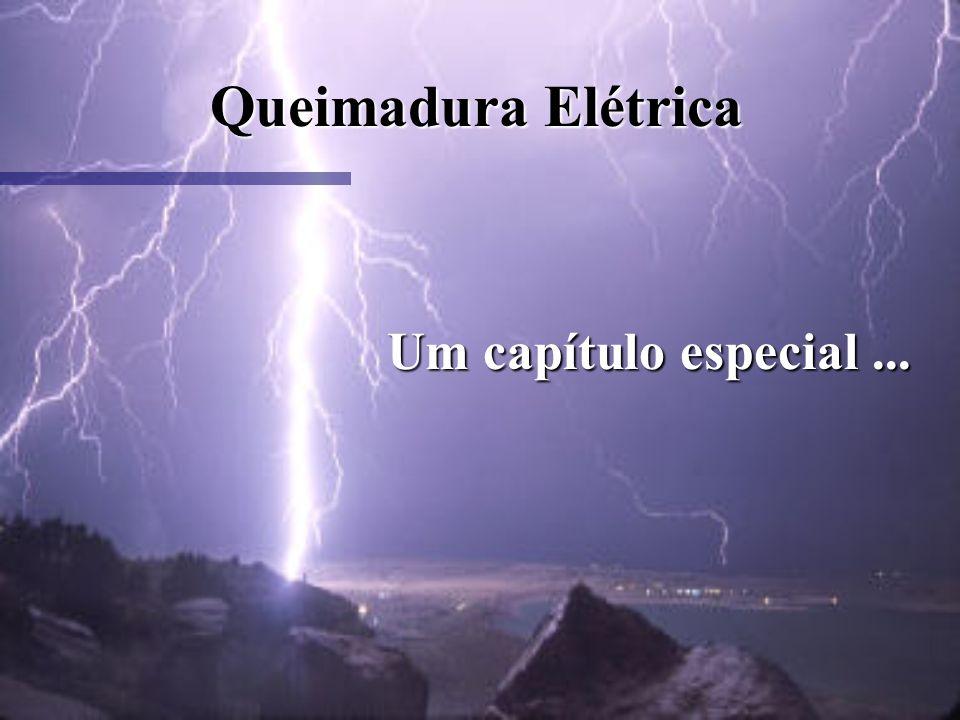 Queimadura Elétrica Um capítulo especial ...