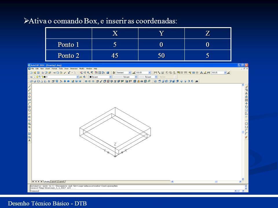 Ativa o comando Box, e inserir as coordenadas: