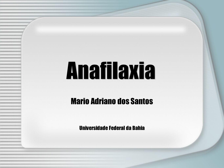 Mario Adriano dos Santos Universidade Federal da Bahia