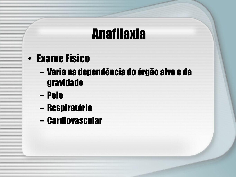 Anafilaxia Exame Físico