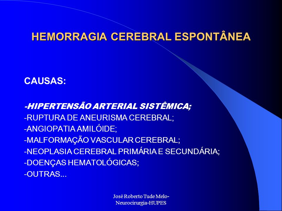 HEMORRAGIA CEREBRAL ESPONTÂNEA