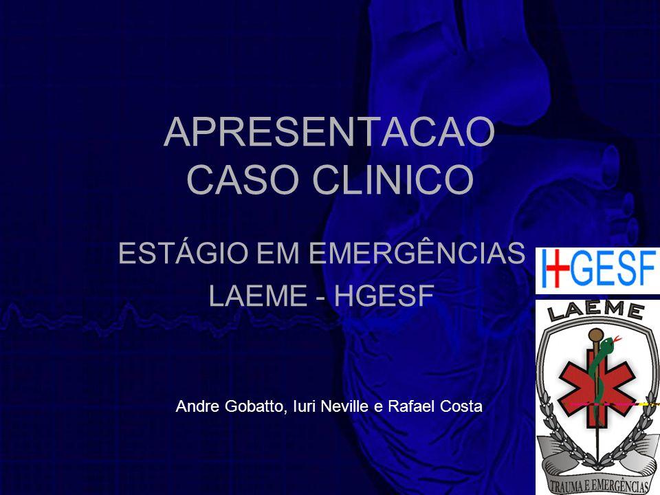 APRESENTACAO CASO CLINICO