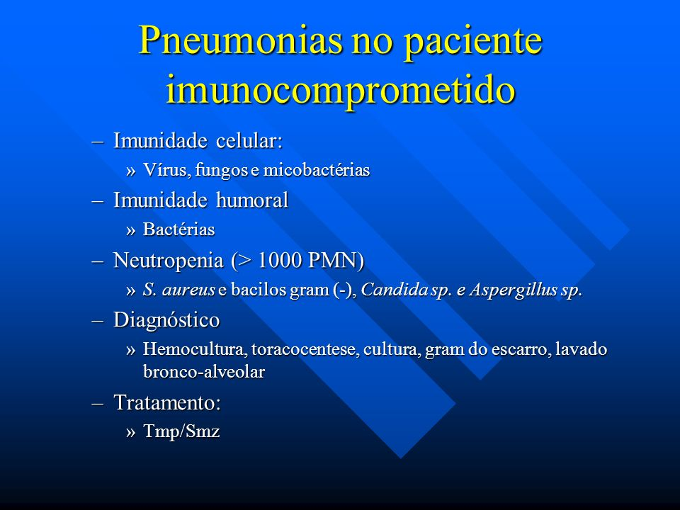 Pneumonias no paciente imunocomprometido