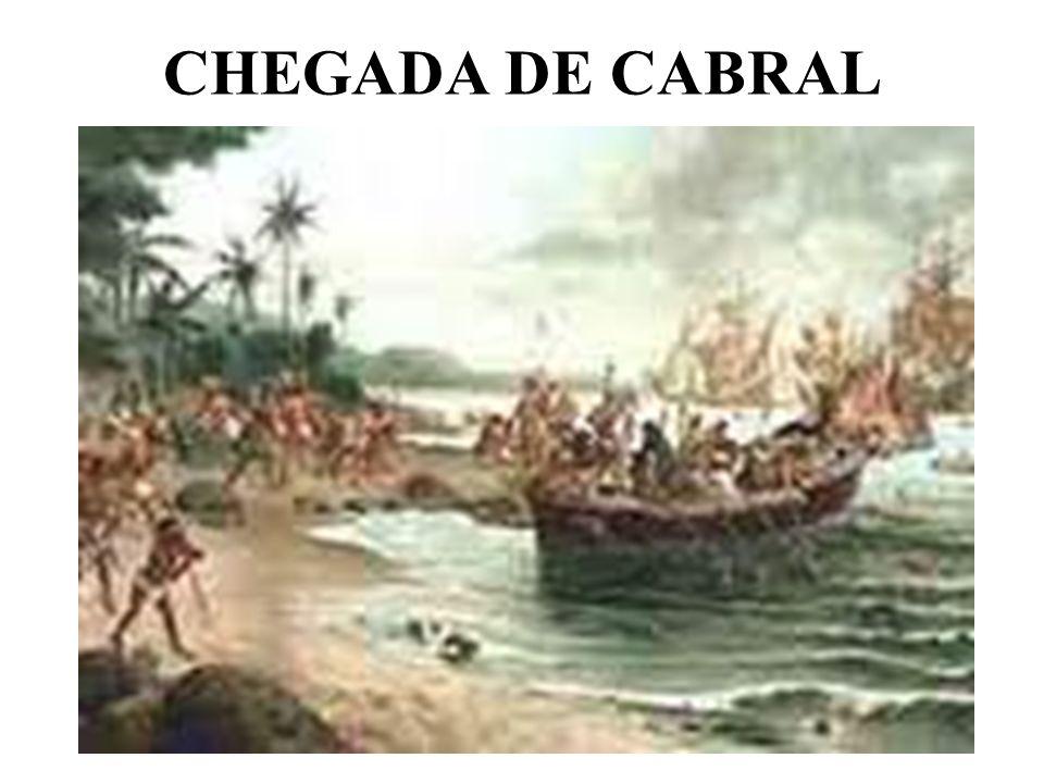 CHEGADA DE CABRAL