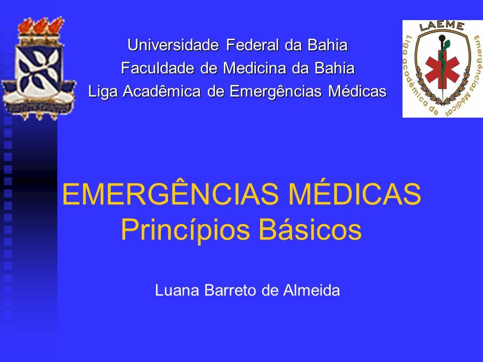 EMERGÊNCIAS MÉDICAS Princípios Básicos