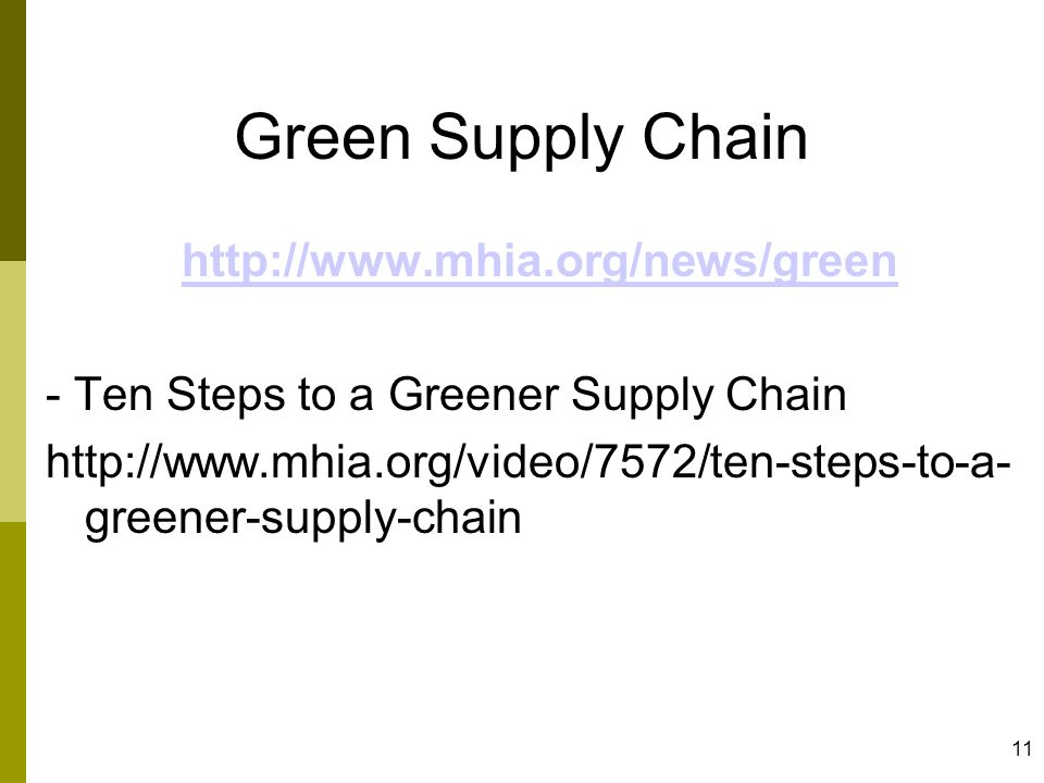 Green Supply Chain http://www.mhia.org/news/green