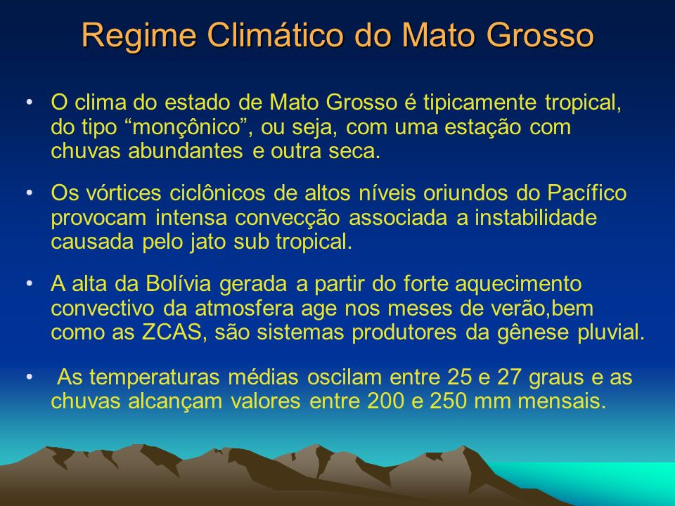 Regime Climático do Mato Grosso