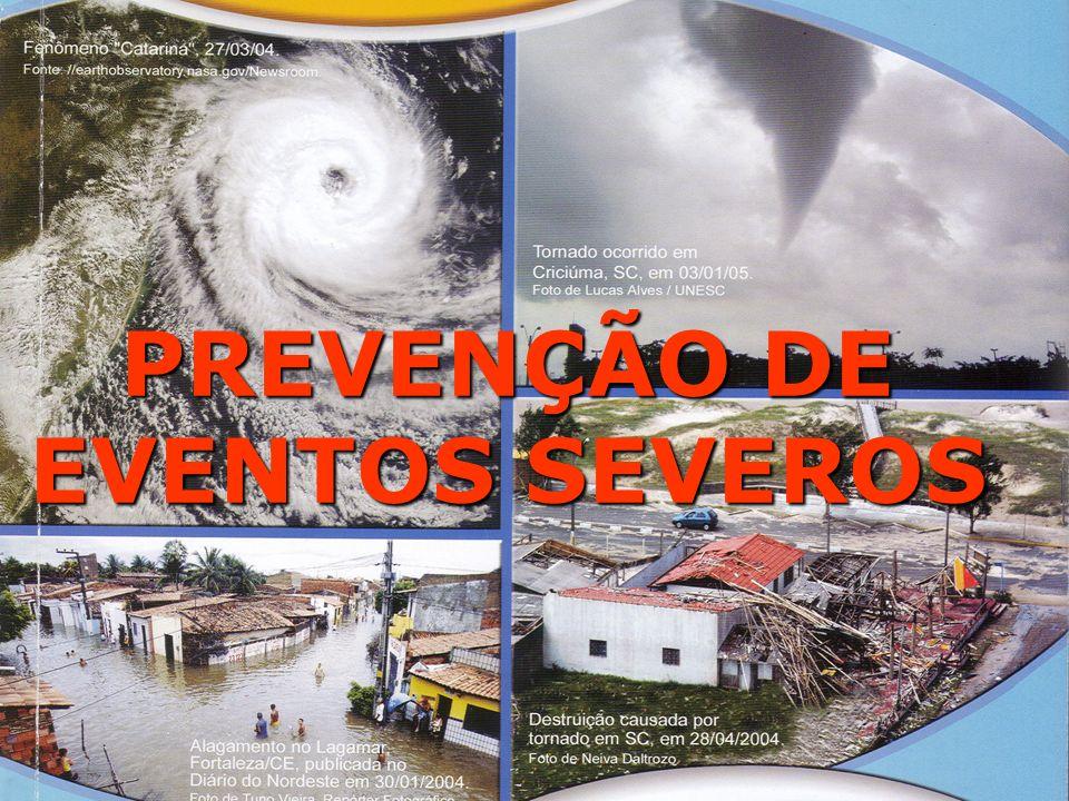 PREVENÇÃO DE EVENTOS SEVEROS