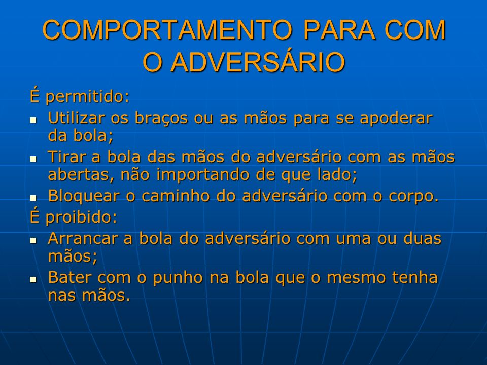 COMPORTAMENTO PARA COM O ADVERSÁRIO