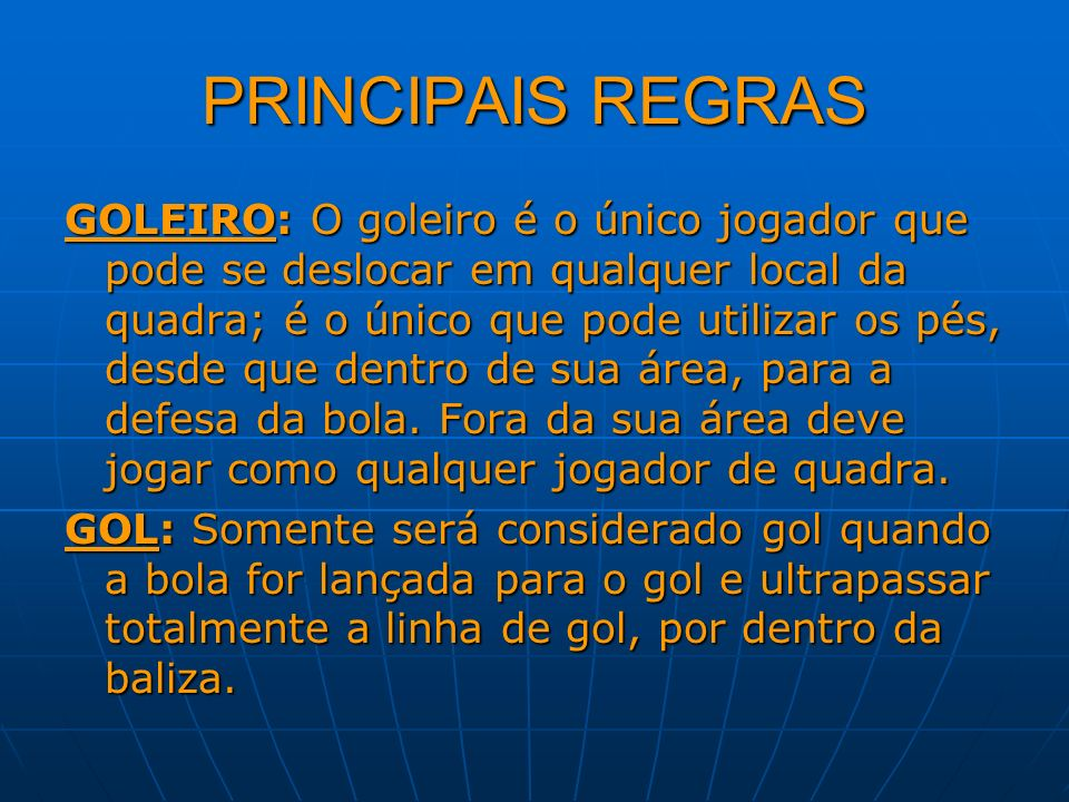 PRINCIPAIS REGRAS