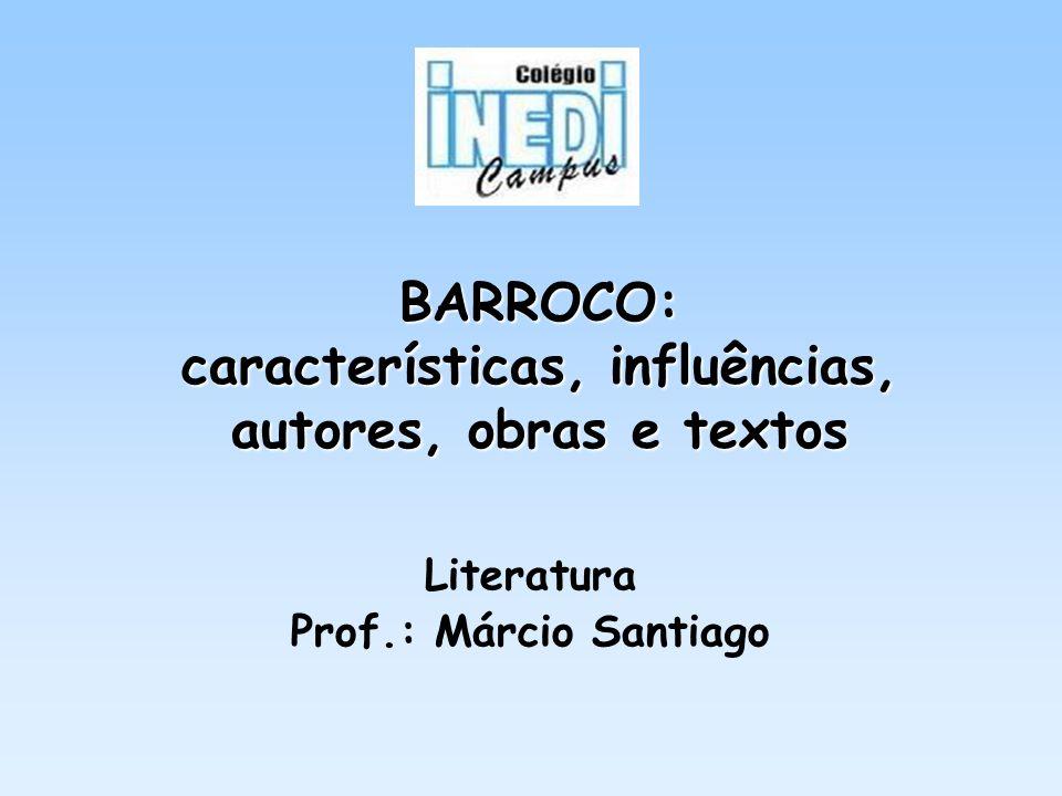 BARROCO: características, influências, autores, obras e textos