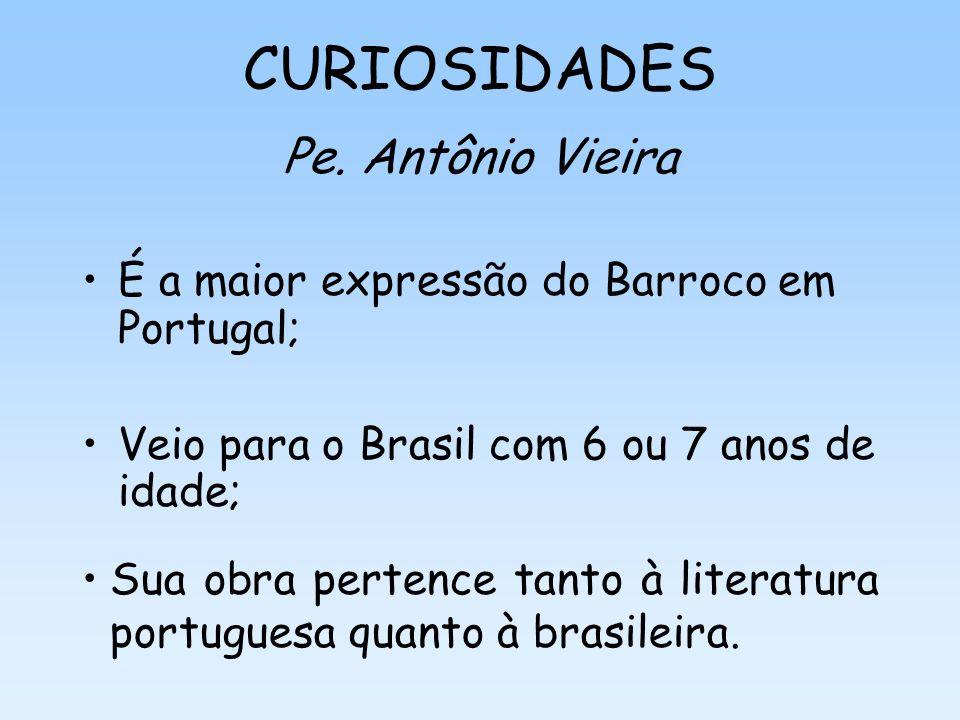 CURIOSIDADES Pe. Antônio Vieira