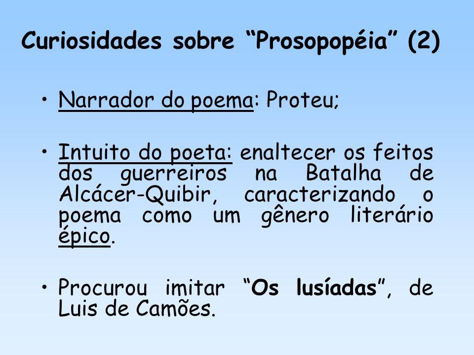 Curiosidades sobre Prosopopéia (2)