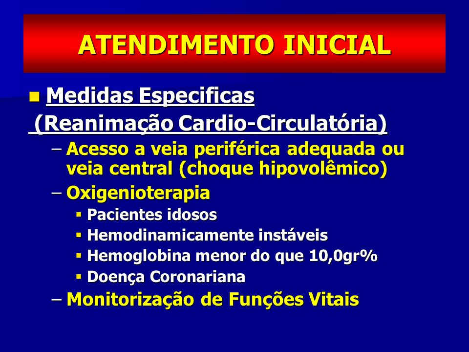 ATENDIMENTO INICIAL Medidas Especificas