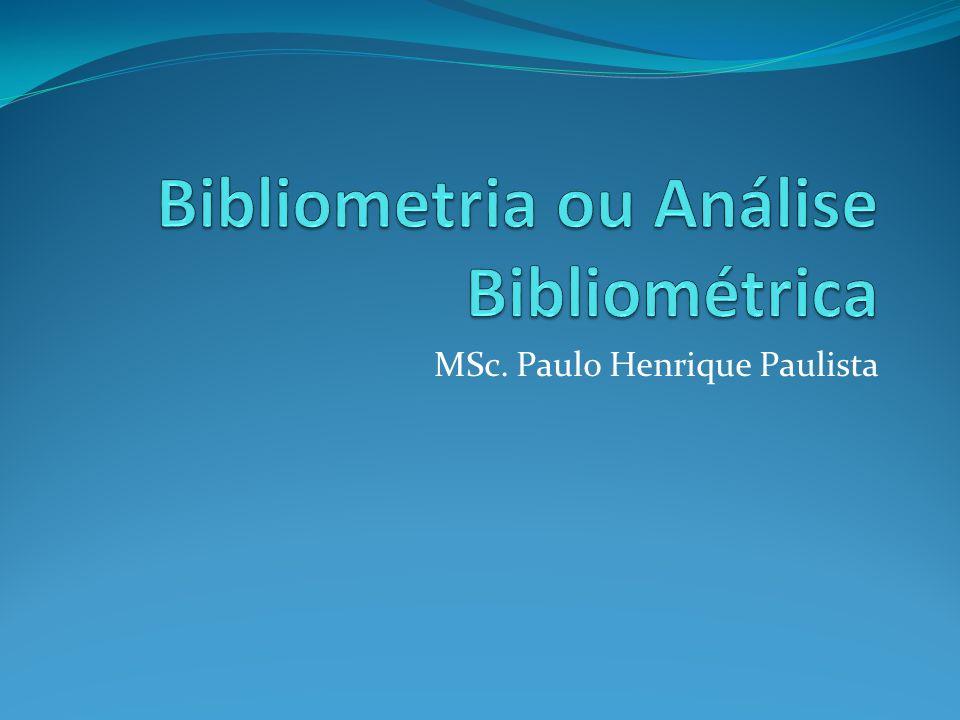 Bibliometria ou Análise Bibliométrica