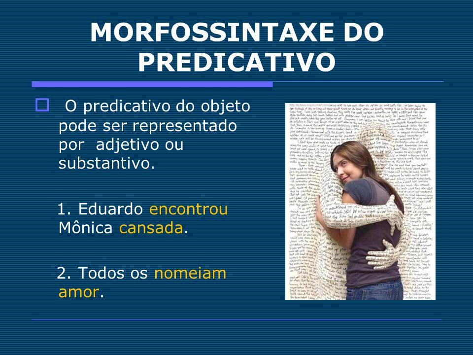 MORFOSSINTAXE DO PREDICATIVO
