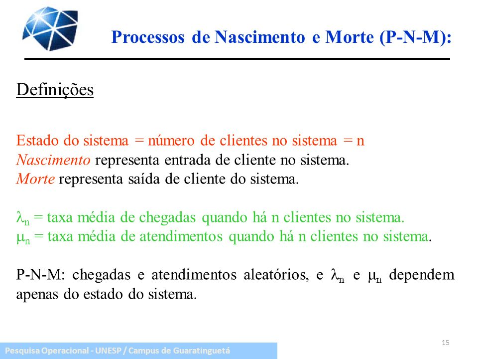 Processos de Nascimento e Morte (P-N-M):
