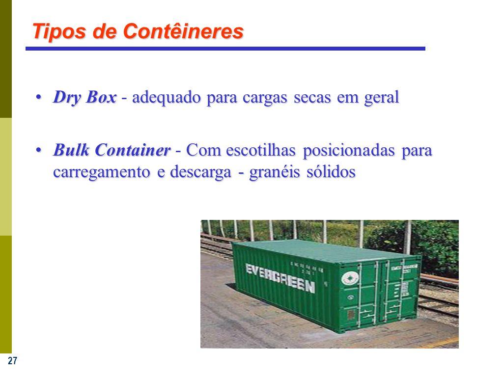 Tipos de Contêineres Dry Box - adequado para cargas secas em geral
