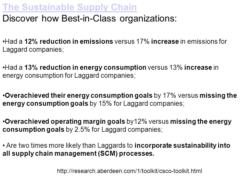 The Sustainable Supply Chain Discover how Best-in-Class organizations: