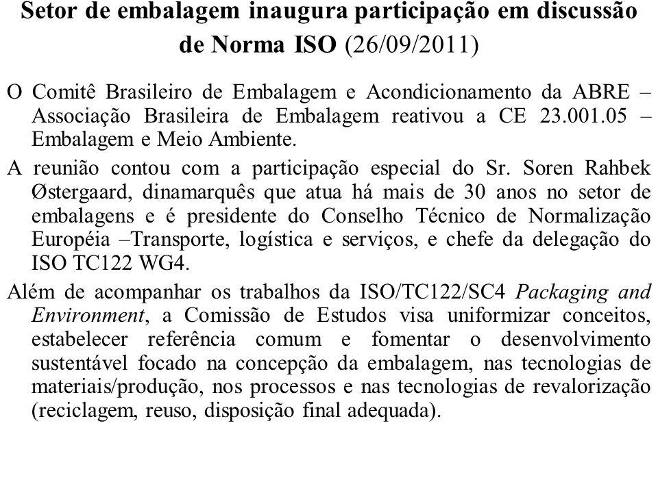 Setor de embalagem inaugura participação em discussão de Norma ISO (26/09/2011)