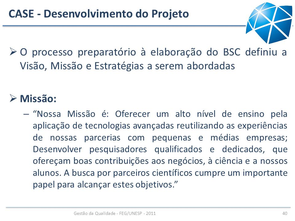 CASE - Desenvolvimento do Projeto