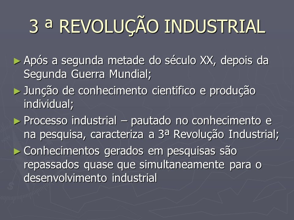 3 ª REVOLUÇÃO INDUSTRIAL
